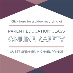 Parent Education Class Online Safety video recording