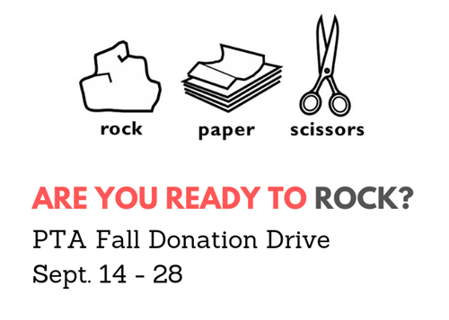 Rock Paper Scissors, Are you ready to rock? PTA Fall Donation Drive Sept. 14-28
