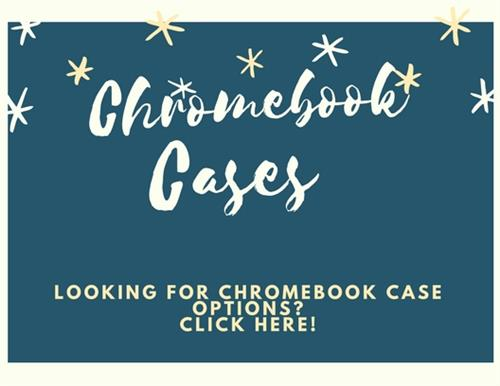Chromebook Cases. Looking for Chromebook case options? Click Here!