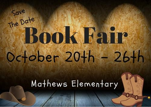 Save The Date, Book Fair October 20th-26th, Mathews Elementary
