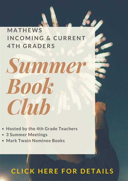 Mathews Incoming and Current 4th Graders Summer Book Club