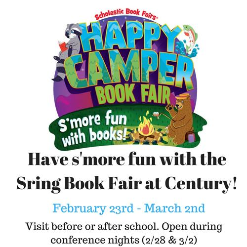 Spring book fair at Century. Febraury 23rd through March 2nd. Open before or after school and conference nights 2/28 & 3/2